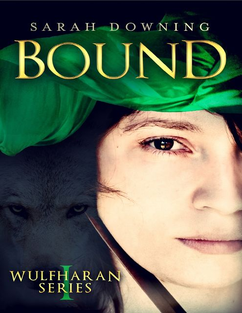 Bound, Sarah Downing