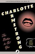The Better to Eat You, Charlotte Armstrong