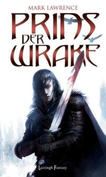 Prins der wrake, Mark Lawrence