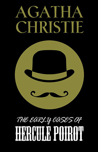 The Early Cases of Hercule Poirot, Agatha Christie