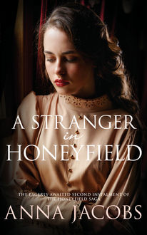 A Stranger in Honeyfield, Anna Jacobs