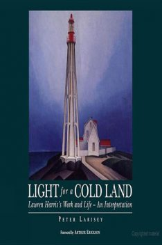 Light for a Cold Land, Peter Larisey