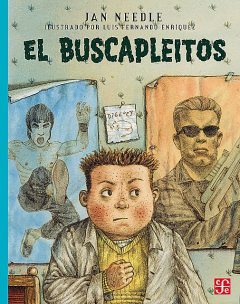 El buscapleitos, Jan Needle