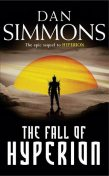 Hyperion 2 – The Fall of Hyperion, Dan Simmons