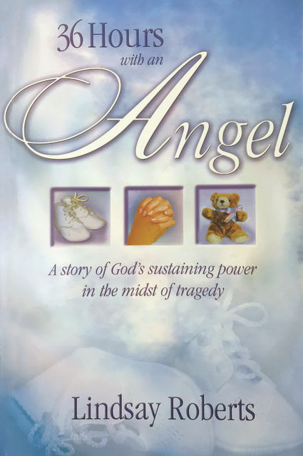 36 Hours with an Angel, Lindsay Roberts