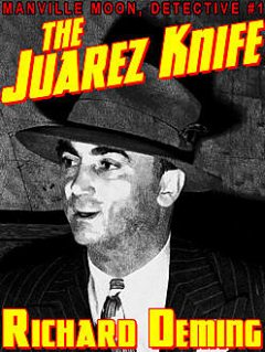 The Juarez Knife, Richard Deming