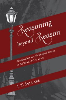 Reasoning beyond Reason, J.T. Sellars