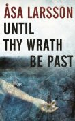 Until Thy Wrath Be Past, Åsa Larsson