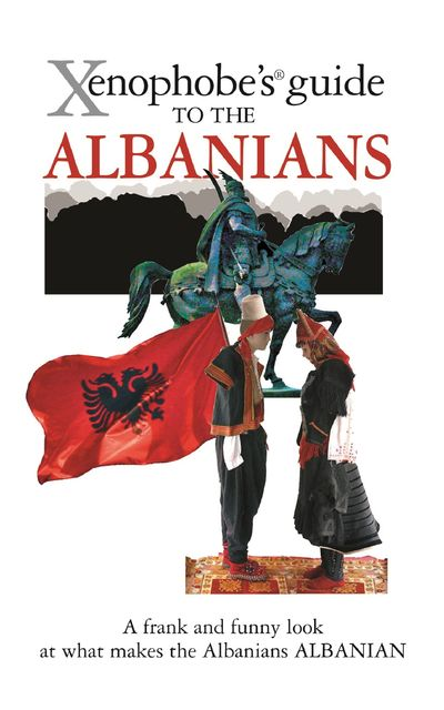 The Xenophobe's Guide to the Albanians, Alan Andoni