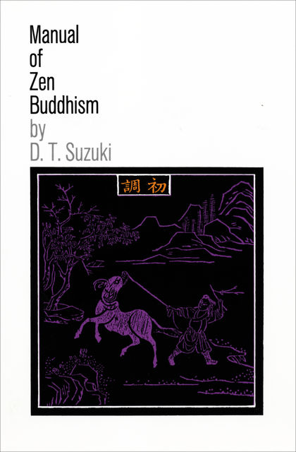 Manual of Zen Buddhism, D.T.Suzuki