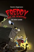 Freddy and the Monsters #5: The New Guard, Jesper Lindberg