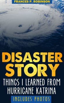 Disaster Story, Frances Robinson