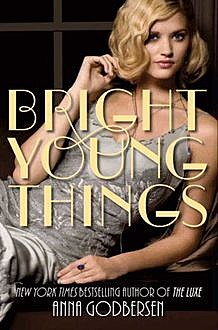Anna Godbersen, Bright Young Things