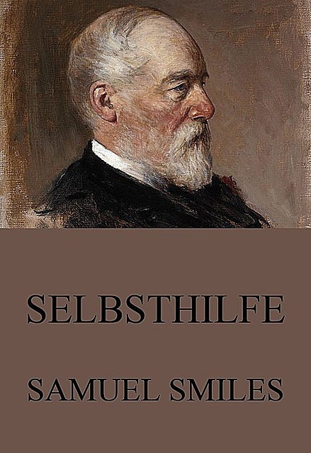 Selbsthilfe, Samuel Smiles