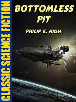 Bottomless Pit, Philip E.High