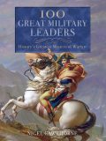 100 Great Military Leaders, Nigel Cawthorne
