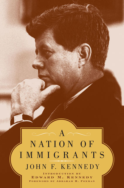 A Nation of Immigrants, John F.Kennedy