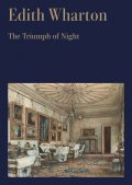 The Triumph Of Night, Edith Wharton