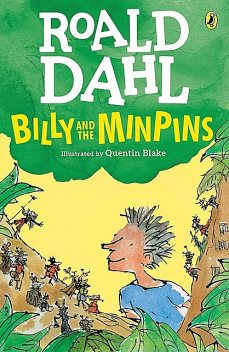 Billy and the Minpins, Roald Dahl, Quentin Blake