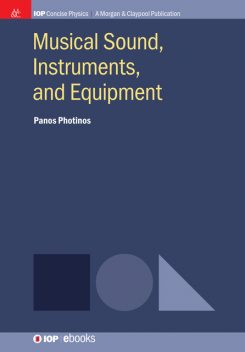 Musical Sound, Instruments, and Equipment, Panos Photinos