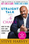 Straight Talk, No Chaser, Steve Harvey