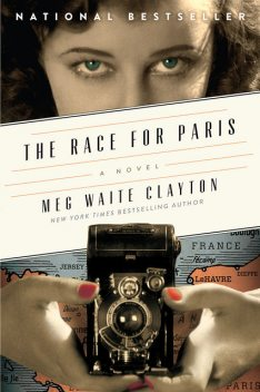 The Race for Paris, Meg Waite Clayton