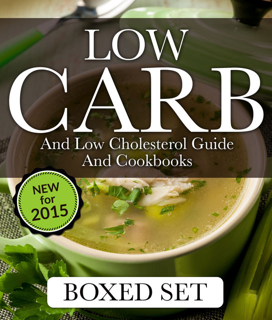 Low Carb and Low Cholesterol Guide and Cookbooks (Boxed Set), Speedy Publishing