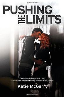 Pushing the Limits, Katie McGarry