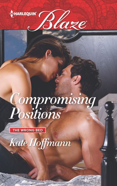 Compromising Positions, Kate Hoffmann