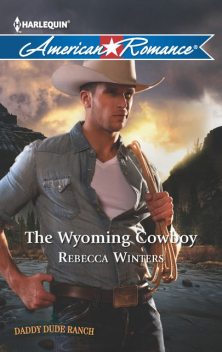 The Wyoming Cowboy, Rebecca Winters