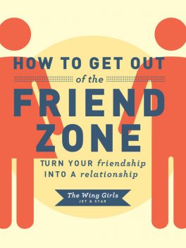 How to Get Out of the Friend Zone, Jet The, Star The Wing Girls