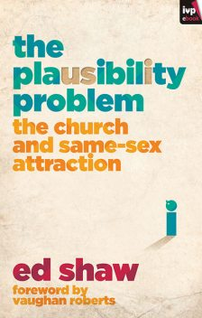 The Plausibility Problem, Ed Shaw