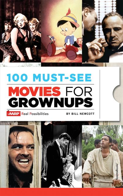 100 Must-See Movies for Grownups, Bill Newcott