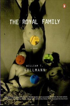 The Royal Family, William T.Vollmann