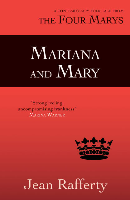 Mariana and Mary, Jean Rafferty
