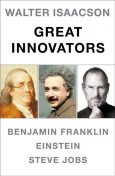 Walter Isaacson Great Innovators e-book boxed set: Steve Jobs, Benjamin Franklin, Einstein, Walter Isaacson