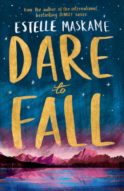 Dare to Fall, Estelle Maskame