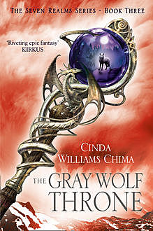 The Gray Wolf Throne (The Seven Realms Series, Book 3), Cinda Williams Chima