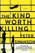The Kind Worth Killing, Peter Swanson