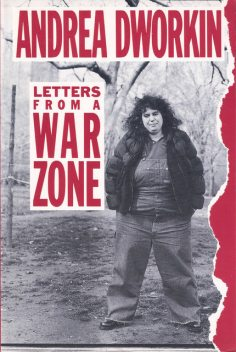 Letters From a War Zone, Andrea Dworkin