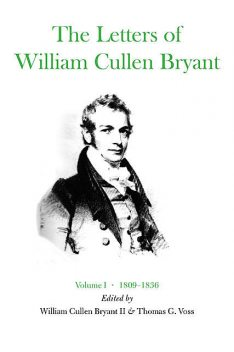 The Letters of William Cullen Bryant, William Cullen Bryant