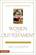 Women of the Old Testament, Abraham Kuyper
