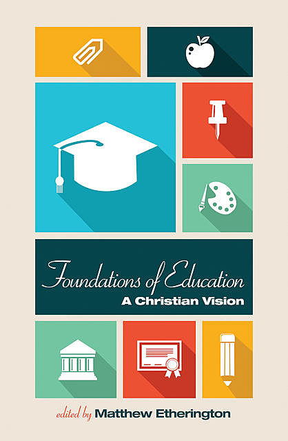 Foundations of Education, Edwin J. Boyce