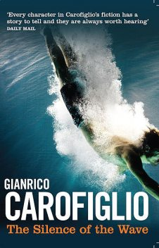 The Silence of the Wave, Gianrico Carofiglio