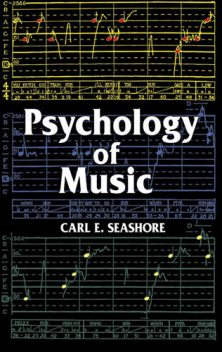 Psychology of Music, Carl E.Seashore