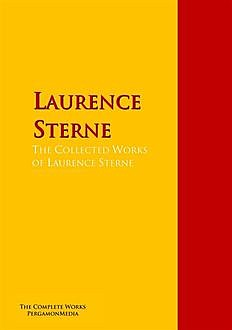 The Collected Works of Laurence Sterne, Laurence Sterne