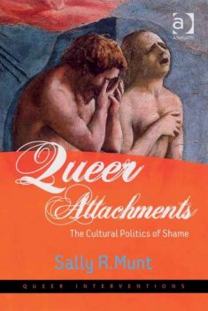Queer Attachments, Sally R Munt