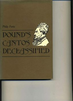 Pound's Cantos Declassified, Philip Furia
