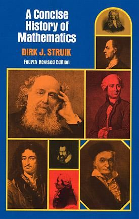 A Concise History of Mathematics, Dirk J.Struik
