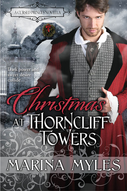 Christmas at Thorncliff Towers, Marina Myles